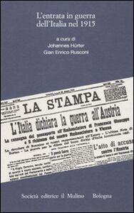 Libro L' entrata in guerra dell'Italia nel 1915