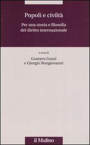 Foto Cover di Popoli e civiltà. Per una storia e filosofia del diritto internazionale, Libro di  edito da Il Mulino
