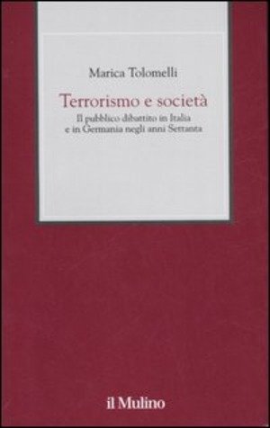 Terrorismo e società. Il pubblico dibattito in Italia e in Germania negli anni Settanta