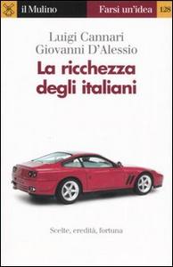 Libro La ricchezza degli italiani Luigi Cannari , Giovanni D'Alessio