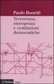 Camfeed.it Terrorismo, emergenza e costituzioni democratiche Image