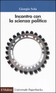 Libro Incontro con la scienza politica Giorgio Sola