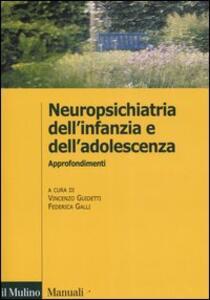 Neuropsichiatria dell'infanzia e dell'adolescenza. Approfondimenti