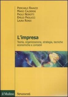 L impresa. Teoria, organizzazione, strategia, tecniche economiche e contabili.pdf
