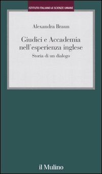 Giudici e Accademia nell'esperienza inglese. Storia di un dialogo