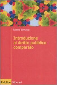 Libro Introduzione al diritto pubblico comparato Roberto Scarciglia