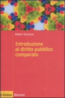 Introduzione al diritto pubblico comparato - Roberto Scarciglia - copertina
