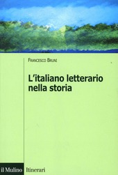 L' italiano letterario nella storia