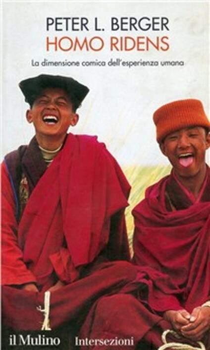 Homo ridens. La dimensione comica dell'esperienza umana - Peter L. Berger - copertina