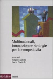 Multinazionali, innovazione e strategie per la competitività