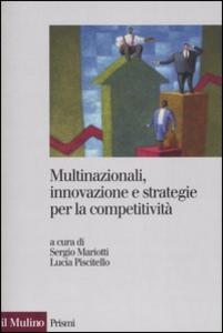 Libro Multinazionali, innovazione e strategie per la competitività
