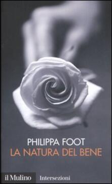 La natura del bene - Philippa Foot - copertina