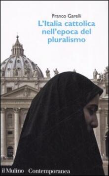 L Italia cattolica nellepoca del pluralismo.pdf