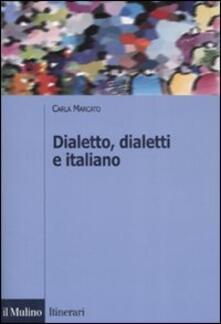 Ilmeglio-delweb.it Dialetto, dialetti e italiano. Ediz. illustrata Image