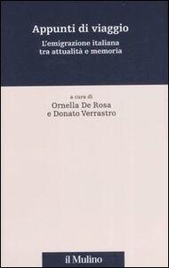 Libro Appunti di viaggio. L'emigrazione italiana tra attualità e memoria