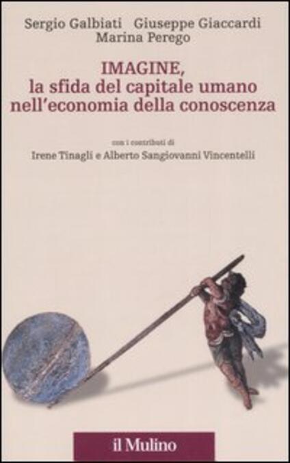 Imagine, la sfida del capitale umano nell'economia della conoscenza - Sergio Galbiati,Giuseppe Giaccardi,Marina Perego - copertina