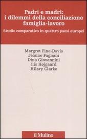 Padri e madri: i dilemmi della conciliazione famiglia-lavoro. Studio cmparativo in quattro paesi europei