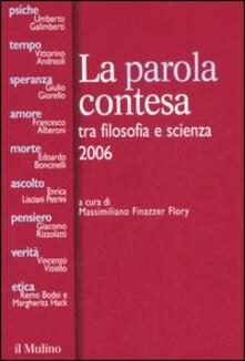 Voluntariadobaleares2014.es La parola contesa tra filosofia e scienza 2006 Image