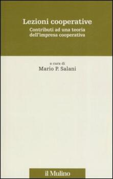 Lezioni cooperative. Contributi ad una teoria dell'impresa cooperativa - copertina