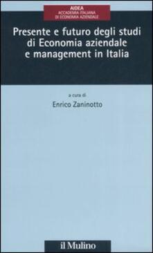 Presente e futuro degli studi di economia aziendale e management in Italia - copertina