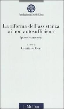 Ascotcamogli.it La riforma dell'assistenza ai non autosufficienti. Ipotesi e proposte Image