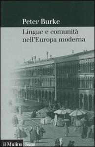 Libro Lingue e comunità nell'Europa moderna Peter Burke
