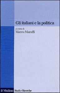 Libro Gli italiani e la politica
