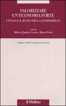 Mercatinidinataletorino.it Valorizzare un'economia forte. L'Italia e il ruolo della sussidiarietà Image