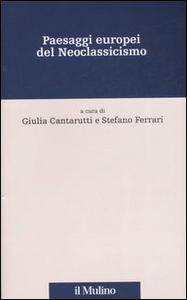 Libro Paesaggi europei del neoclassicismo