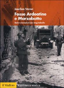 Fosse Ardeatine e Marzabotto. Storia e memoria di due stragi tedesche.pdf