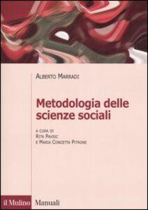 Libro Metodologia delle scienze sociali Alberto Marradi