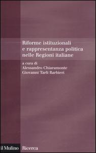 Libro Riforme istituzionali e rappresentanza politica nelle Regioni italiane