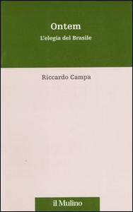 Libro Ontem. L'elegia del Brasile Riccardo Campa