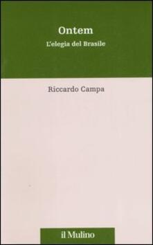 Ontem. L'elegia del Brasile - Riccardo Campa - copertina