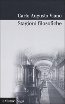 Stagioni filosofiche. La filosofia del Novecento tra Torino e l'Italia - Carlo A. Viano - copertina