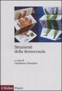 Libro Strumenti della democrazia