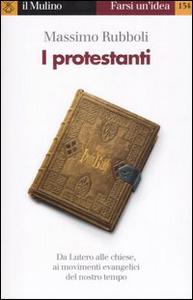 Libro I protestanti Massimo Rubboli