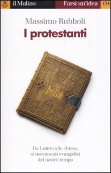 I protestanti - Massimo Rubboli - copertina