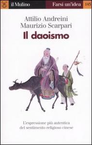 Libro Il daoismo Attilio Andreini , Maurizio Scarpari