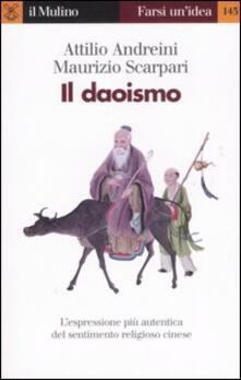 Il daoismo - Attilio Andreini,Maurizio Scarpari - copertina