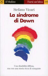 Foto Cover di La sindrome di Down, Libro di Stefano Vicari, edito da Il Mulino