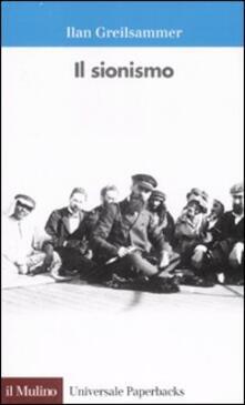 Il sionismo - Ilan Greilsammer - copertina