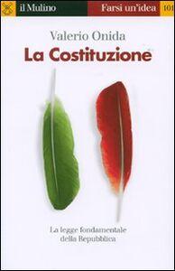 Foto Cover di La Costituzione, Libro di Valerio Onida, edito da Il Mulino