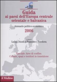 Guida ai paesi dellEuropa centrale orientale e balcanica. Annuario politico-economico 2006.pdf