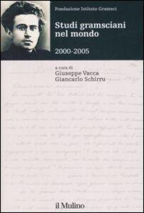 Libro Studi gramsciani nel mondo 2000-2005