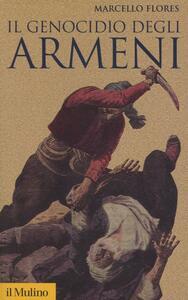 Il genocidio degli armeni - Marcello Flores - copertina