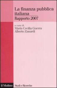 La finanza pubblica italiana. Rapporto 2007 - copertina