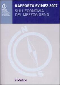 Rapporto Svimez 2007 sull'economia del Mezzogiorno - copertina