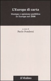 L' Europa di carta. Stampa e opinione pubblica in Europa nel 2006