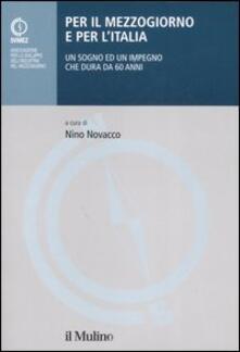 Nicocaradonna.it Per il Mezzogiorno e per l'Italia. Un sogno ed un impegno che dura da 60 anni Image
